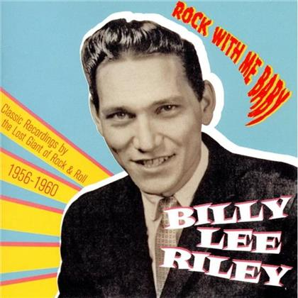 Billy Lee Riley - Rock With Me Baby
