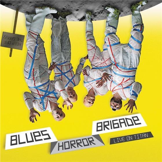 Blues Horror Brigade - Live On Titan (CD + DVD)