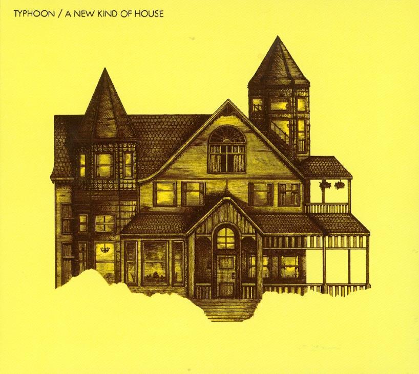 Typhoon - New Kind Of House