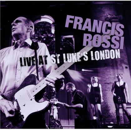 Francis Rossi (Status Quo) - Live At St. Luke's London