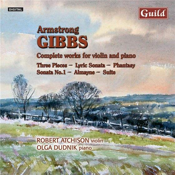 Atchison Robert / Dudnik Olga & Armstrong Gibbs - Complete Work For Violin And Piano (Remastered)