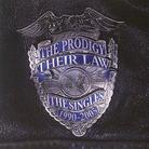 The Prodigy - Thier Law - Singles