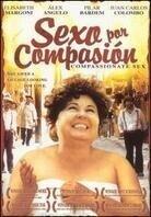 Sexo por Compasion - Sex out of Compassion (2000)