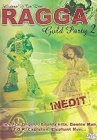 Various Artists - Ragga - Gold Party 2