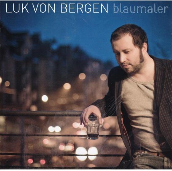 Luk Von Bergen - Blaumaler
