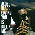 Aloe Blacc (Emanon) - Loving You Is Killing Me - 2Track