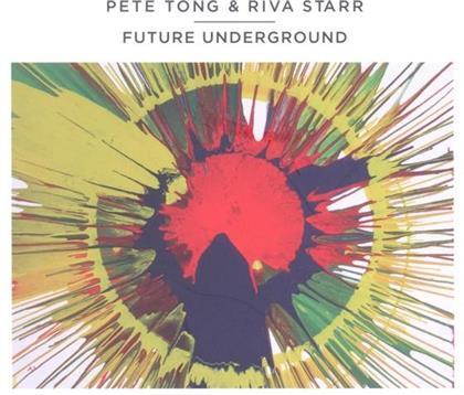 Pete Tong & Riva Starr - Future Underground (2 CDs)