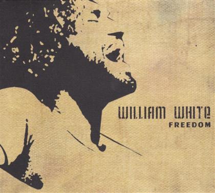 William White - Freedom