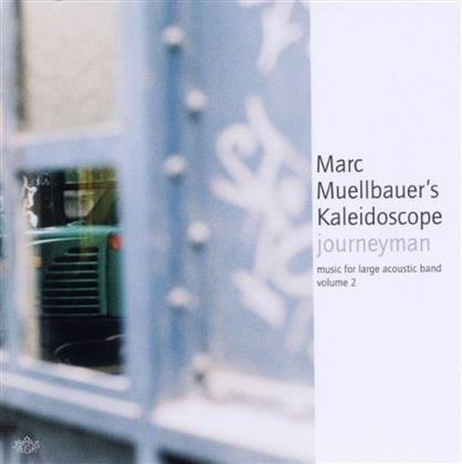 Marc Muellbauer - Journeyman Music For Large Ensemble