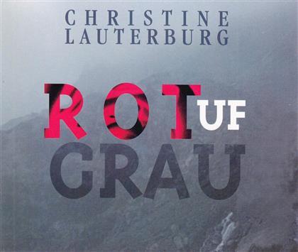 Christine Lauterburg - Rot Uf Grau