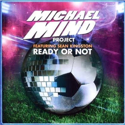 Michael Mind - Ready Or Not