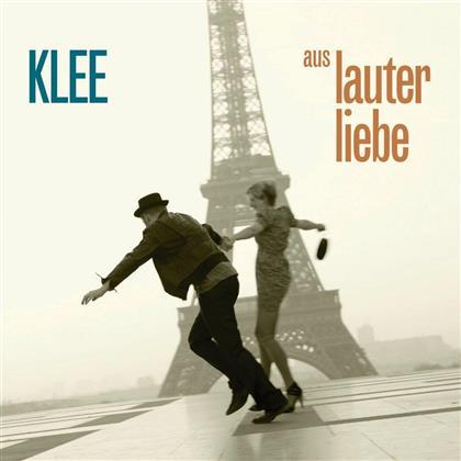 Klee - Aus Lauter Liebe