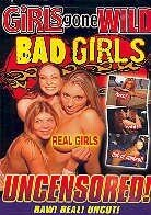Girls gone wild - Bad girls (Unrated)