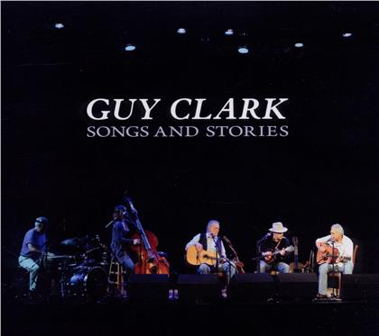Guy Clark - Songs & Stories