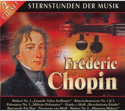 --- & Frédéric Chopin (1810-1849) - Sternstunden Der Musik (2 CDs)