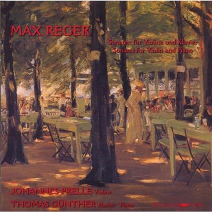 Prelle Johannes / Thomas Guenther & Max Reger (1873-1916) - Sonaten Klavier Und Violine Op