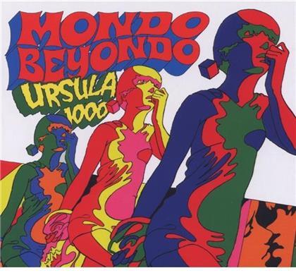 Ursula 1000 - Mondo Beyondo (Digipack)