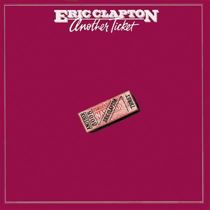 Eric Clapton - Another Ticket (Remastered)