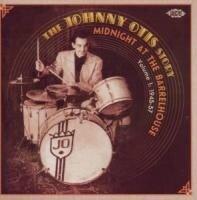 Johnny Otis - Midnight At The Barrelhouse: Story 1