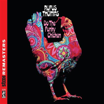 Rufus Thomas - Do The Funky Chicken - Stax Remaster (Remastered)