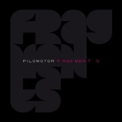 Pilomotor - Fragments