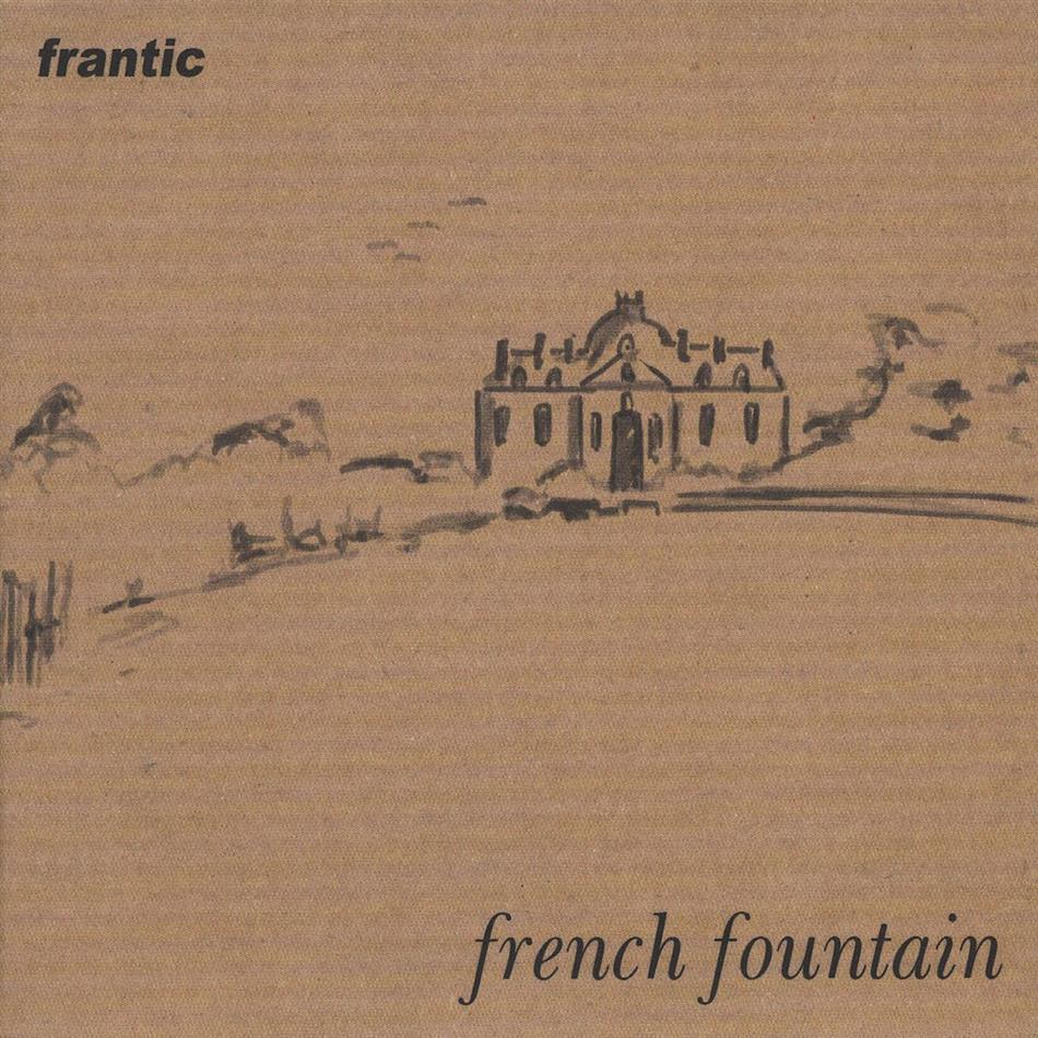 Frantic - French Fountain