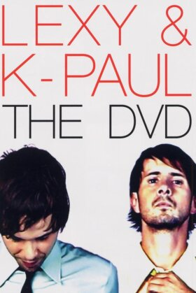 Lexy & K-Paul - The DVD