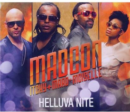 Madcon - Helluva Nite Feat. Itchy