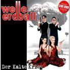 Welle Erdball - Der Kalte Krieg (2 CDs)