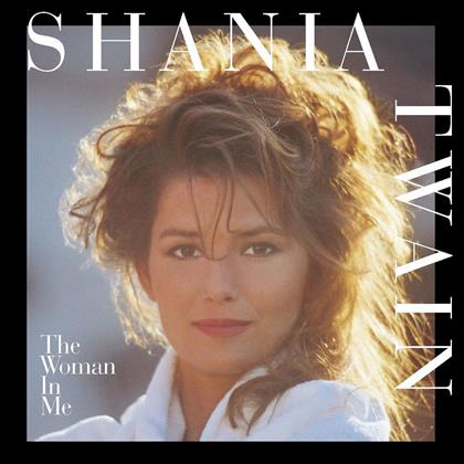 Shania Twain - Woman In Me
