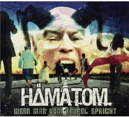 Haematom - Wenn Man Vom Teufel Spricht (Remastered)