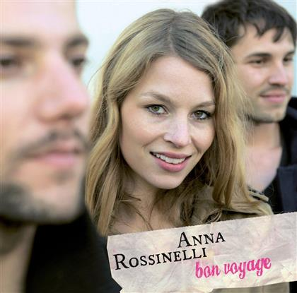 Anna Rossinelli - Bon Voyage