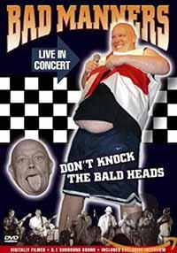 Bad Manners - Don't Knock the Baldheads