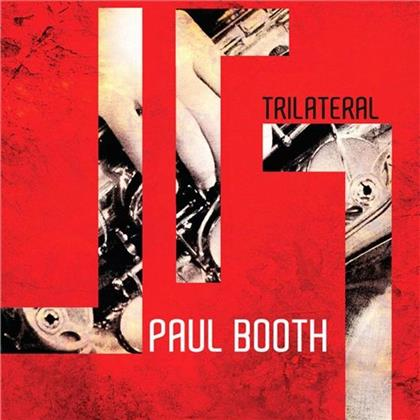 Paul Booth - Trilateral