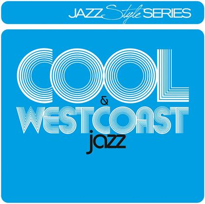 Style Series: Cool Jazz & West (2 CDs)