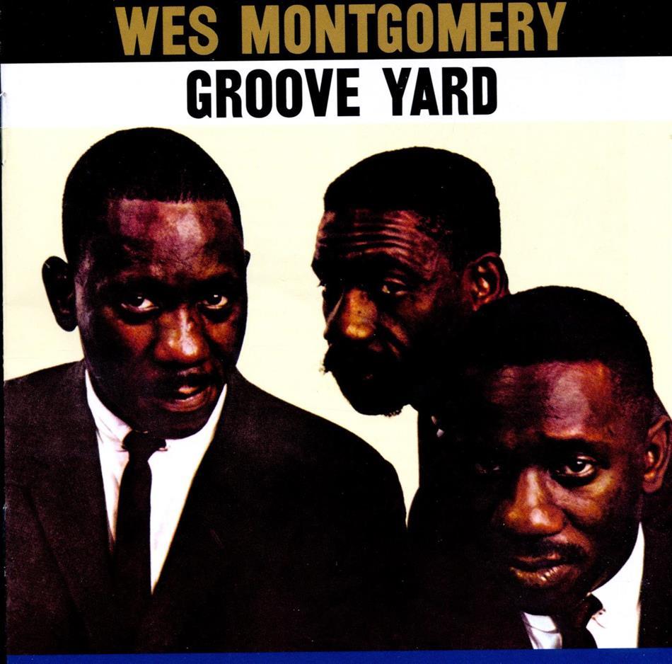 Wes Montgomery - Groove Yard + Bonustracks