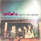 Delilahs - Greetings From Gardentown
