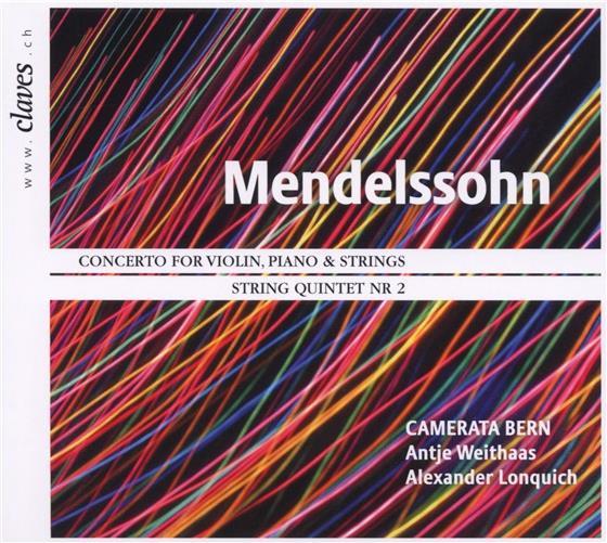 Camerata Bern & Felix Mendelssohn-Bartholdy (1809-1847) - Mendelssohn