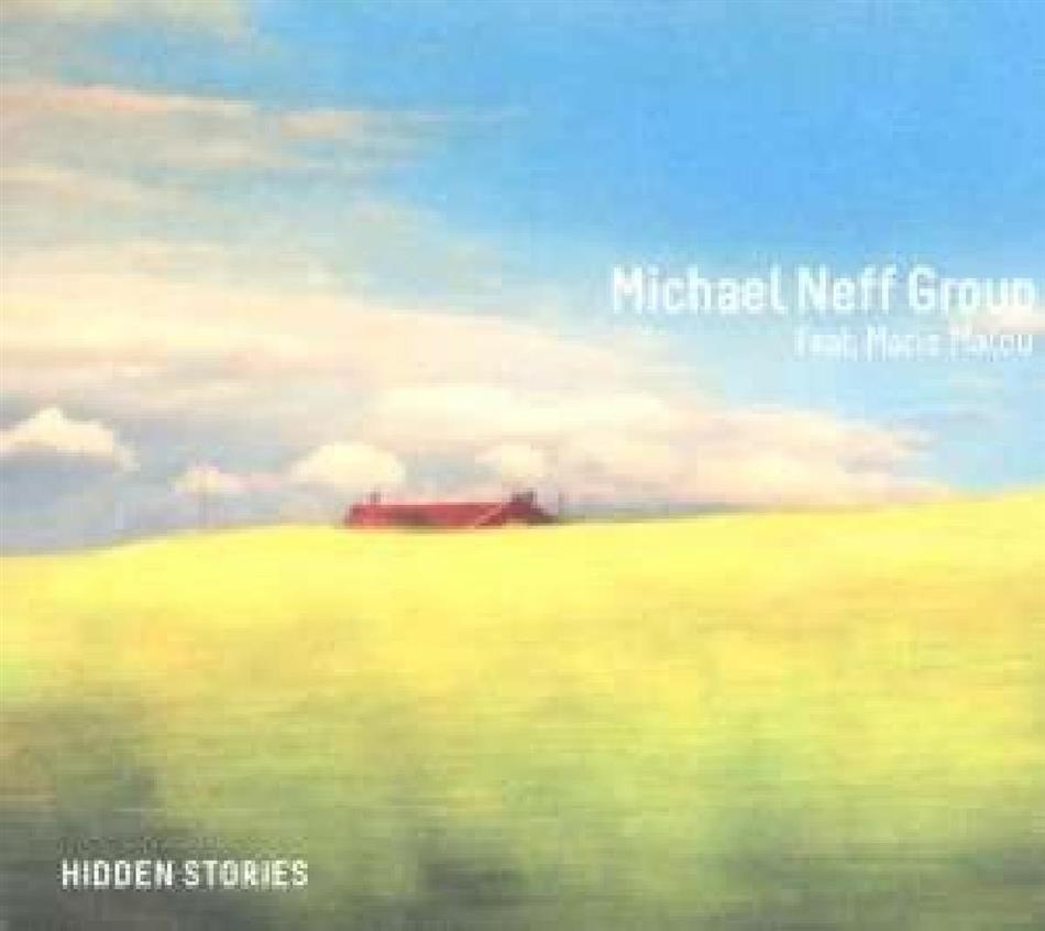 Neff Michael Group Feat. Marie Malou - Hidden Stories
