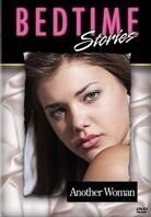 Another woman - Bedtime stories (Unrated)