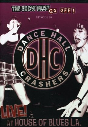 Dance Hall Crashers - Live at the House Of Blues L.A.
