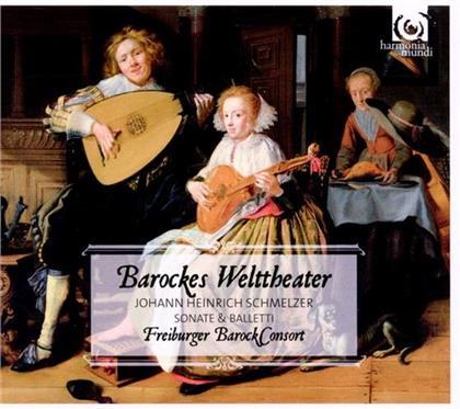 Freiburger Barockconsort & Johann Heinrich Schmelzer c.1620/23-1680 - Barockes Welttheater