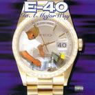 E-40 - In A Major Way