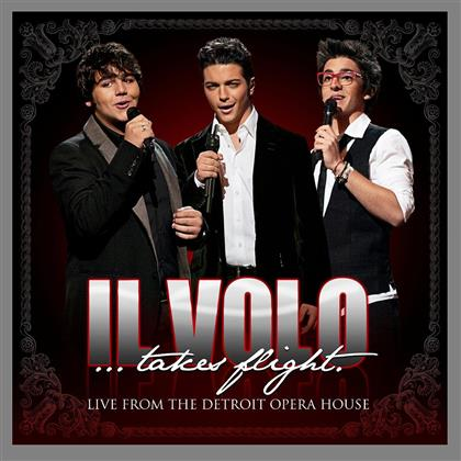 Il Volo - Takes Flight - Live From Detroit