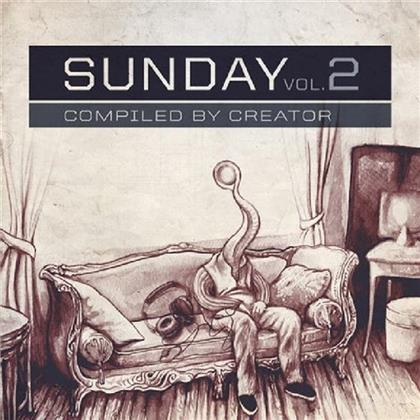 Sunday - Vol. 2 - Compiled By Creator