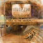 Strozzini - Hail To The Underdog