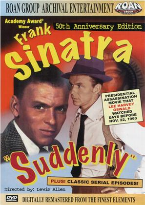 Suddenly (1954) (50th Anniversary Edition)