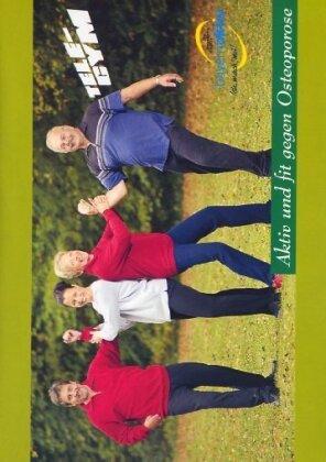 Aktiv und fit gegen Osteoporose