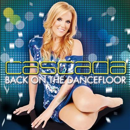 Cascada - Back On The Dancefloor (2 CDs)