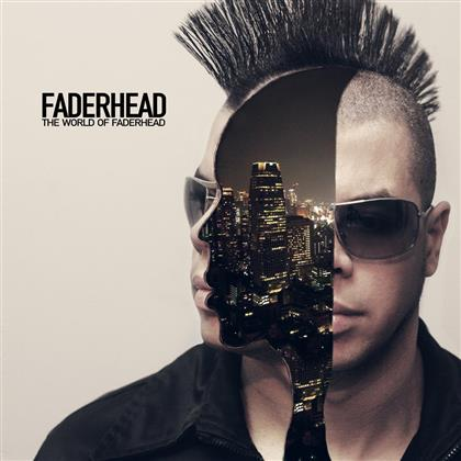 Faderhead - World Of Faderhead